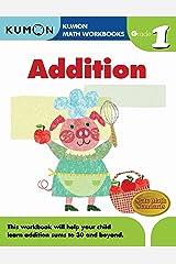Grade 1 Addition (Kumon Math Workbooks) Paperback