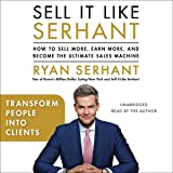 Transform People into Clients: Sales Hooks from Sell It Like Serhant with Exclusive Audio Content