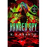 The Hanged Spy (The Immortal Spy Book 4)
