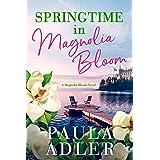Springtime in Magnolia Bloom : A Magnolia Bloom Novel Book 3