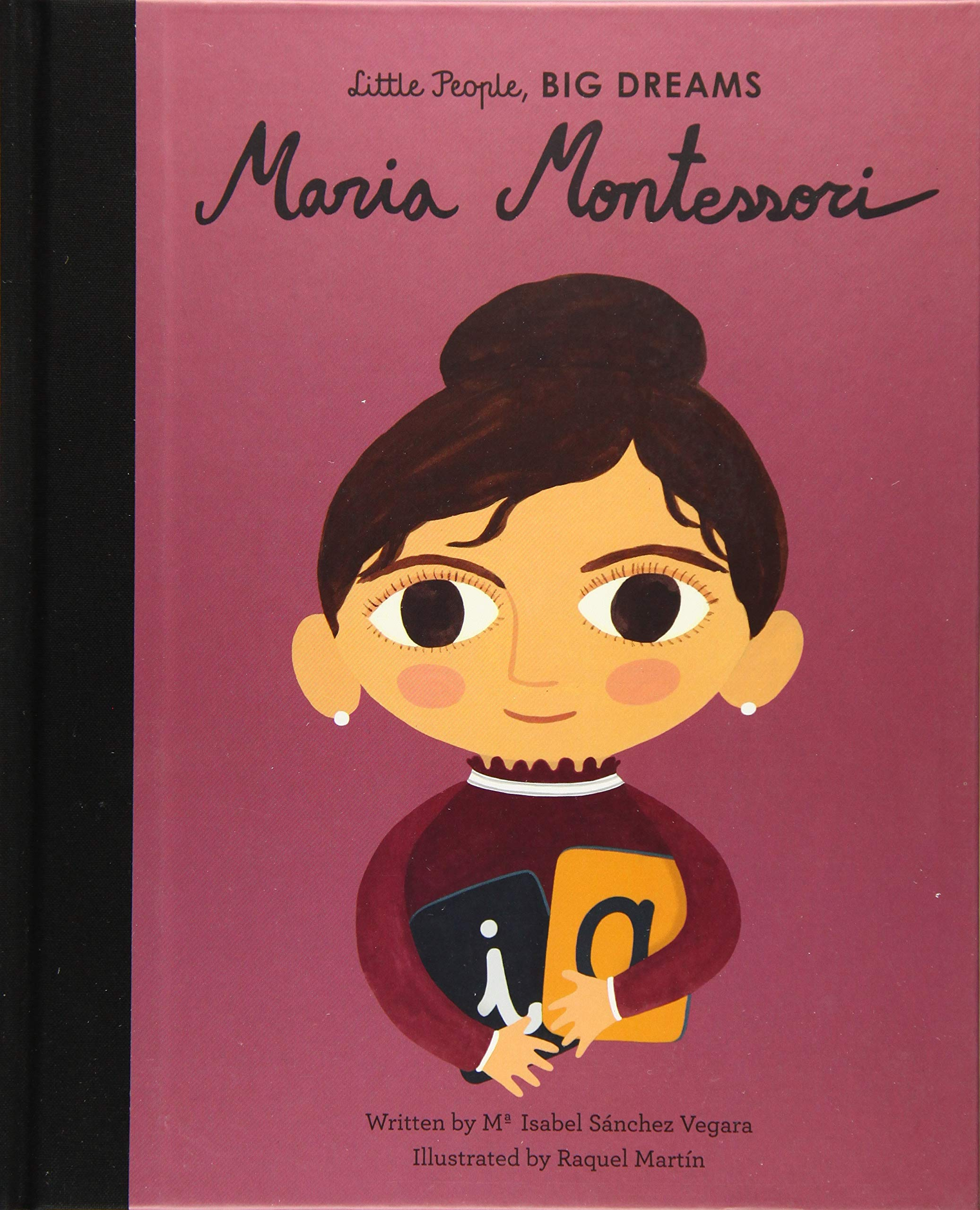 MARIA MONTESSORI (Little People, Big Dreams): Amazon.es: Sanchez ...