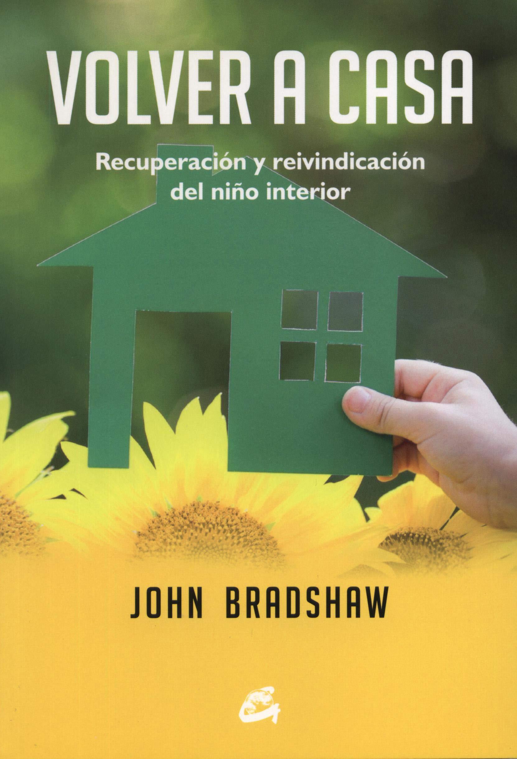 Volver A Casa Bradshaw John Mx Libros