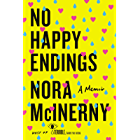 No Happy Endings: A Memoir (English Edition)