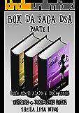 Box da Saga DSA, Parte 1: Doce Sonho Alado + Doce Sonho Efêmero + Doce Sonho Letal