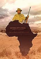 SAFARIS AFRICANOS: VIVENCIAS