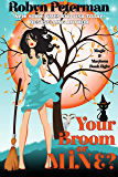 Your Broom or Mine?: Magic and Mayhem Book Eight