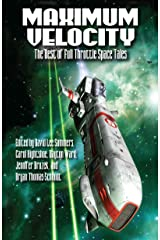 Maximum Velocity: The Best of the Full-Throttle Space Tales Kindle Edition