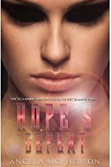 Hope's Defeat (The Fated Book 3) Kindle Edition