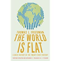 The World Is Flat 3.0: A Brief History of the Twenty-first Century (Further Updated and Expanded)