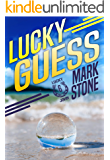 Lucky Guess (Lucky John Adventures Book 6)