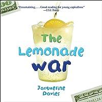 The Lemonade War: The Lemonade War Series, Book 1