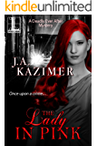 The Lady in Pink (Deadly Ever After Book 2)