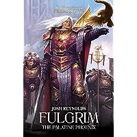 Fulgrim: The Palatine Phoenix