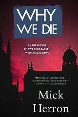 Why We Die (The Oxford Series)