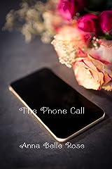 The Phone Call Kindle Edition