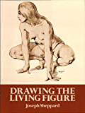Drawing the Living Figure: A Complete Guide to Surface Anatomy (Dover Anatomy for Artists) (English Edition)