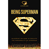 Being Superman (English Edition)