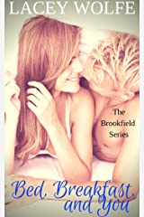 Bed, Breakfast, and You (Brookfield Book 1) Kindle Edition