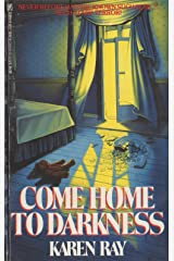 Come Home to Darkness Kindle Edition