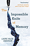 The Impossible Knife of Memory (0)