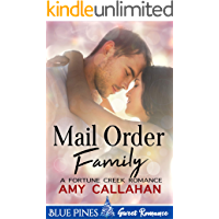 Mail Order Family (Fortune Creek Romance Book 1)