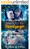 Sleeping With My Doppelganger (Lesbian Fairy Romance Series Book 2)