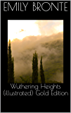 Wuthering Heights (illustrated) Gold Edition (English Edition)