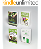 Home & Garden: 4 Book Boxset - Self Sufficient Living, Vertical Gardening, Composting, Organize Your Home (English Edition)