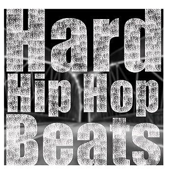Various Artists - Hard Hip Hop Beats & Rap Instrumentals
