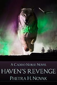 Haven's Revenge (Caddo Norse Book 1)
