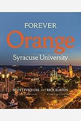 Forever Orange: The Story of Syracuse University Hardcover
