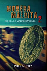 Moneda maldita 2 (Spanish Edition) Kindle Edition