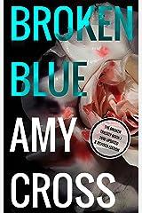 Broken Blue (The Broken Trilogy Book 1) Kindle Edition