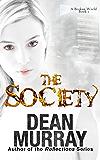 The Society (A Broken World Book 1)