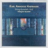 Hartmann: String Quartets Nos. 1 & 2
