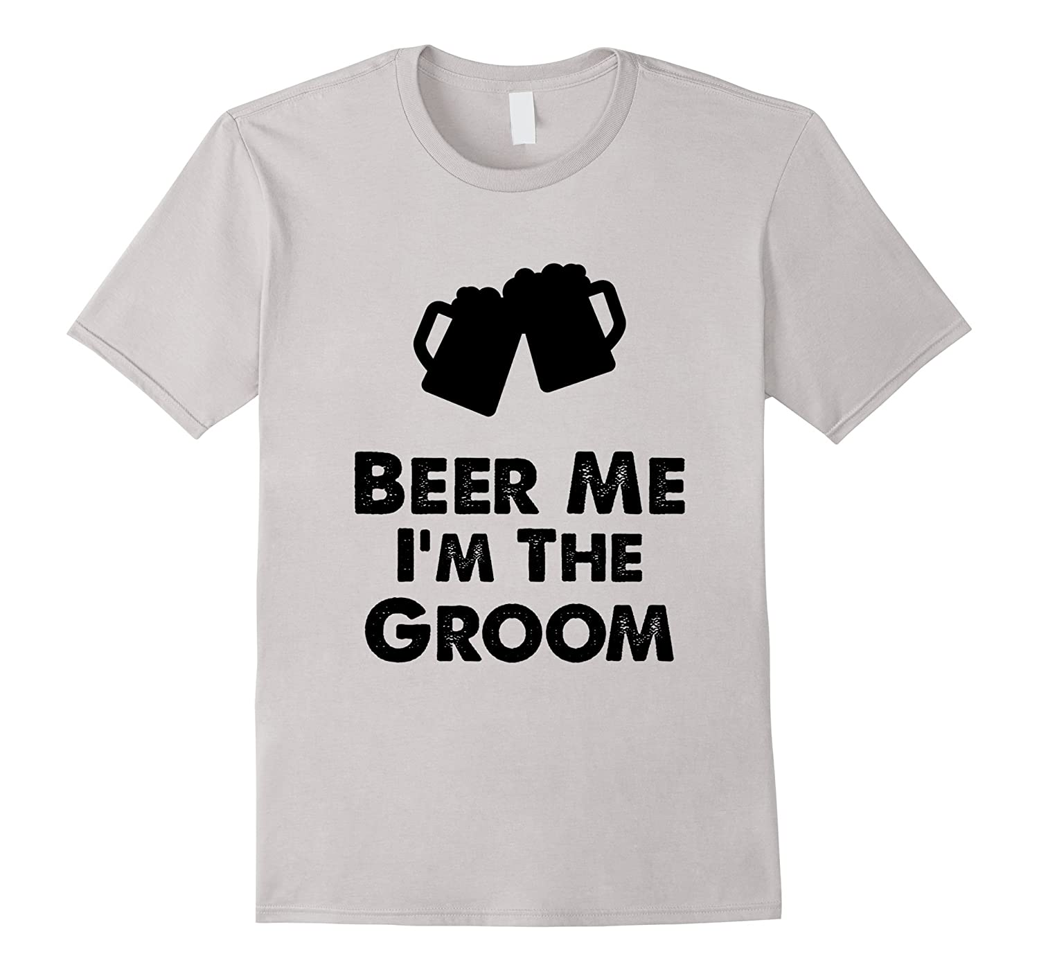 Funny Beer Me Im The Groom T-shirt Wedding Party Celebration-Vaci