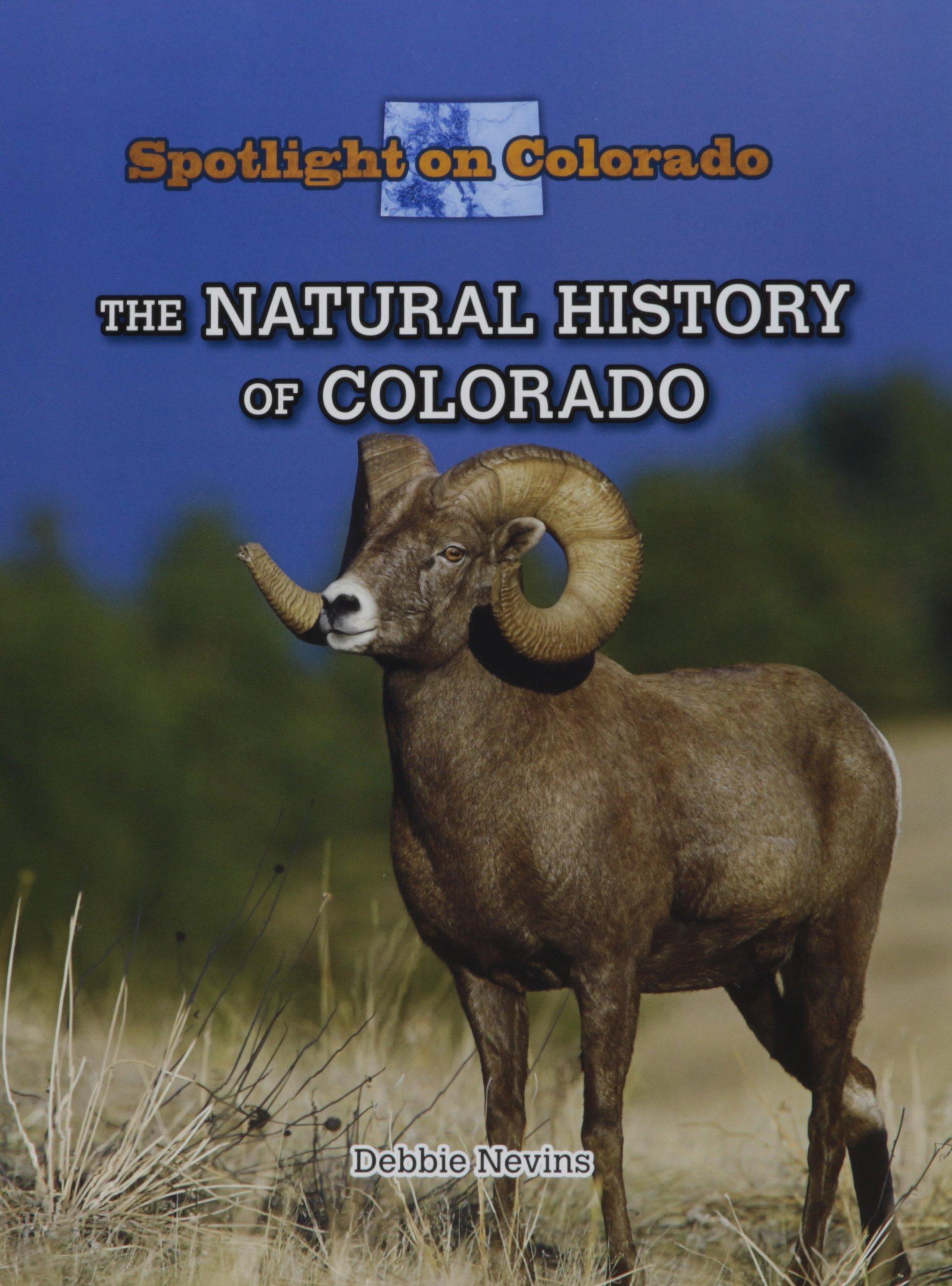 The Natural History of Colorado (Spotlight on Colorado)