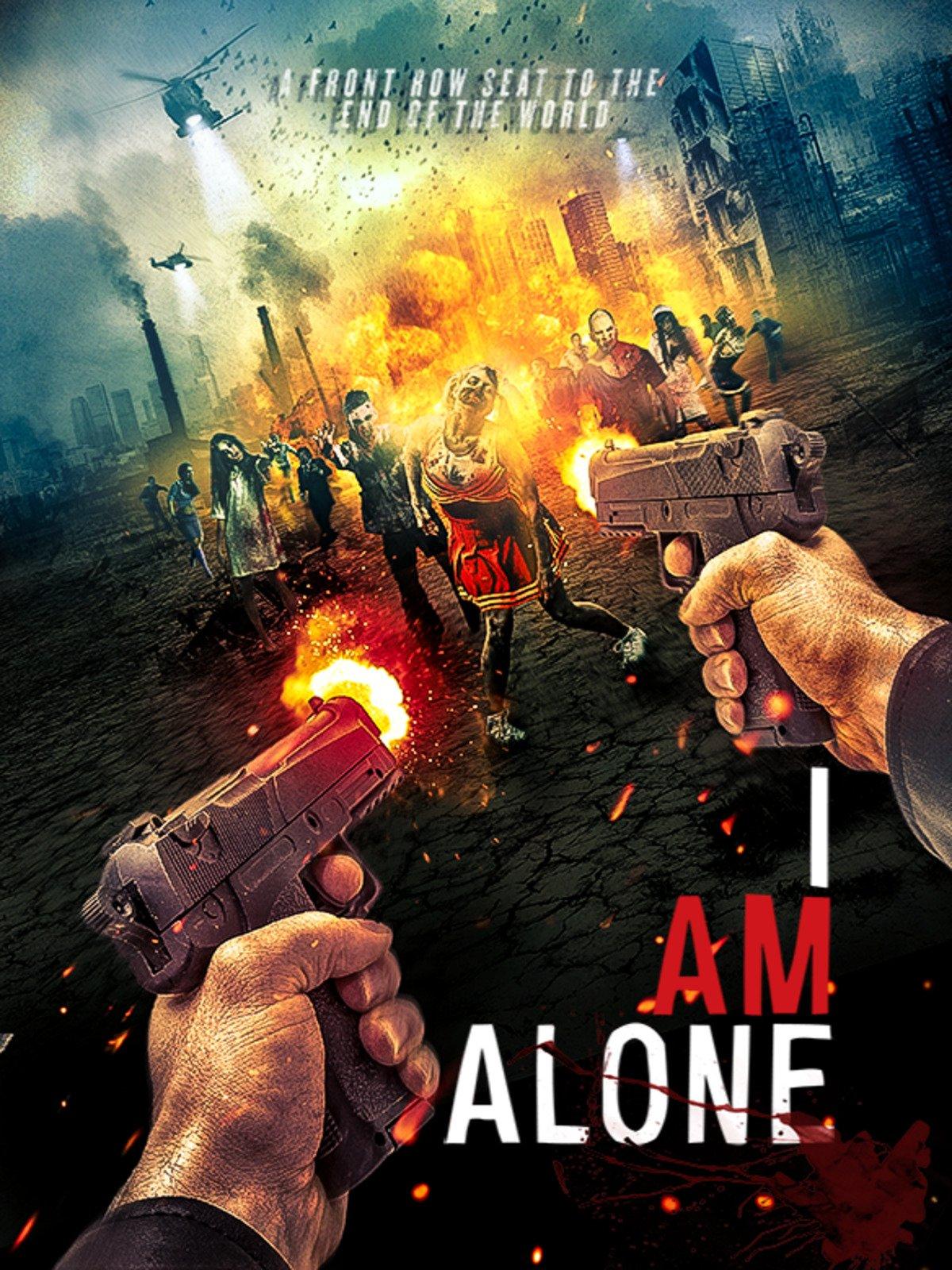 Watch I Am Alone Prime Video