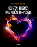Houston, tenemos una misión inn-posible (Volumen independiente)