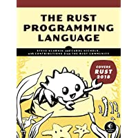 The Rust Programming Language: (Covers Rust 2018)