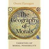 The Geography of Morals: Varieties of Moral Possibility