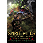The Spirit Wilds: Magic of the Green Sage (Fall of the Sages Book 1) (English Edition)
