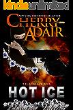 Hot Ice Enhanced Edition (Black Rose Trilogy 1)