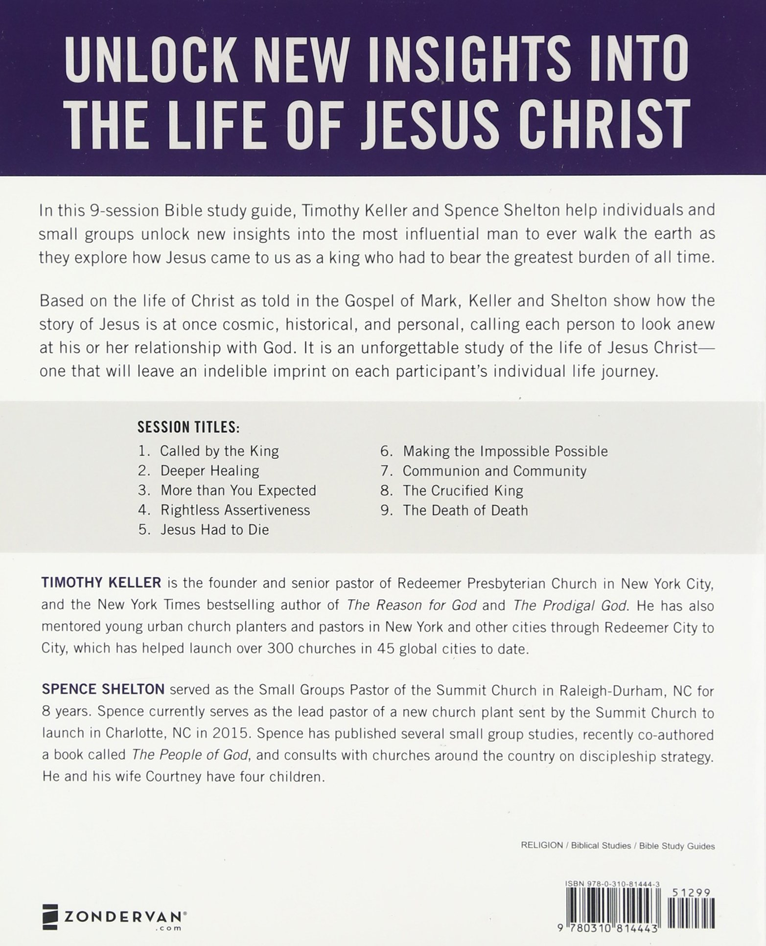Jesus the King Study Guide: Exploring the Life and Death of the Son