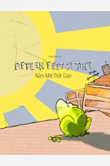 Fifteen Feet of Time/Năm Mét Thời Gian: Bilingual English-Vietnamese Picture Book (Dual Language/Parallel Text) Kindle Edition