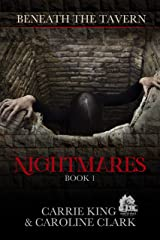 Nightmares (Beneath the Tavern Book 1) Kindle Edition