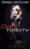 Carol's Trinity: A Hotwife Ménage