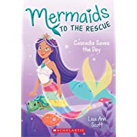 Cascadia Saves the Day (Mermaids to the Rescue #4)
