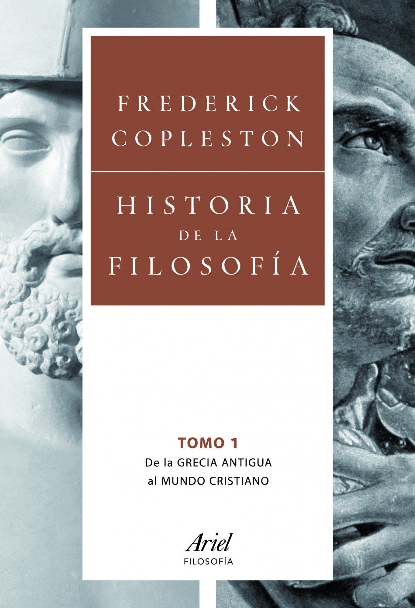 Historia de la filosofía. Volumen I: De la Grecia Antigua al mundo ...