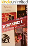 Secret Stories: Tales from the Secret History (The Secret History of the World)